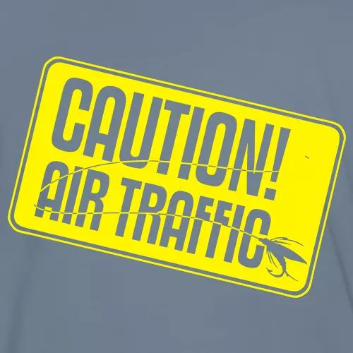 T-Shirt Fliegenfischen «Caution! Air Traffic»